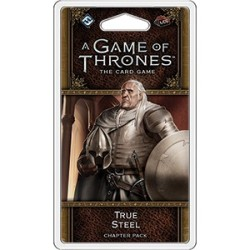 A Game of Thrones: LCG, 2nd Edition - True Steel