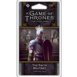A Game of Thrones LCG, Second Edition - The Faith Militant