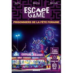 Escape Game - Prisonniers de la fête foraine (Livre)