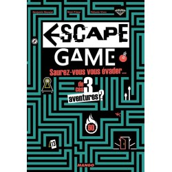 Escape Game - Saurez-vous vous évader... de ces 3 aventures? (Livre)