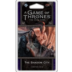 A Game of Thrones LCG, Second Edition - The Shadow City